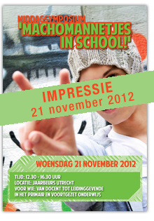Middagsymposium 'Machomannetjes in school!'
